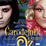 Plagát ku podujatiu Čarodenjník z krajiny Oz